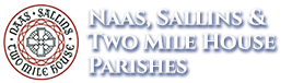 Naas, Sallins & Two Mile House Parishes