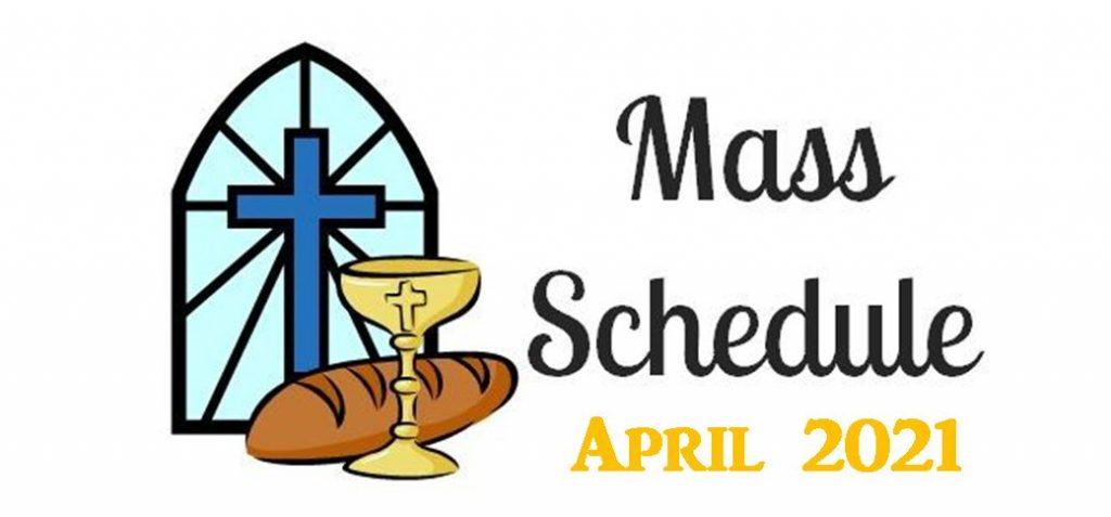 Updated Online Mass Schedule April 2021